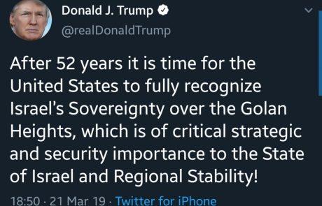 ציוץ גבוה של טראמפ: הגיע הזמן להכיר בריבונות ישראל על הגולן